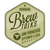Brew Talks Travels to San Francisco on September 11