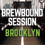 Join Founders and Execs of Leading Breweries at Brewbound Session Brooklyn on June 9