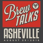 Join 100-Plus Beer Industry Professionals at Brew Talks Asheville