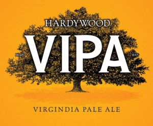 Hardywood Park Craft Brewery Unveils Third Flagship Beer: VIPA, Featuring Malted Barley & Hops Sourced from Virginia Farmers