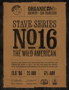 ThirstyBear Organic Brewery Releases New Barrel Aged Brew: STAVE SERIES NO. 16: THE WILD AMERICAN