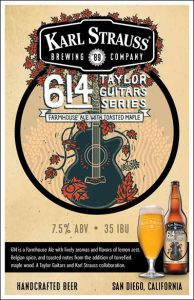 Karl Strauss and Taylor Guitars Collaborate on 614 Farmhouse Ale Release for San Diego Beer Week