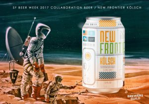 (MEDIA ALERT) San Francisco Brewers Guild's Official 2017 Collaboration Beer NEW FRONTIER for SF Beer Week (Feb. 10-19, 2017)