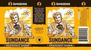 Lonerider Brewing Company Release Sundance, Grapefruit Saison