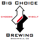 Big Choice Brewing in Broomfield Set to Relocate to Brighton