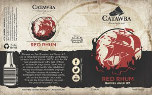 Catawba Announces Limited Bottle Release of Red Rhum Barrel-Aged IPA (label attached)