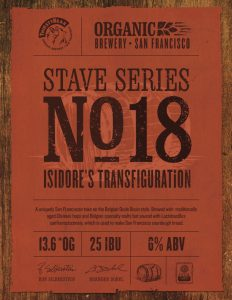 (MEDIA ALERT) ThirstyBear Celebrates Originator of San Francisco Sourdough Bread with Special Release of STAVE SERIES NO. 18: ISADORE'S TRANSFIGURATION