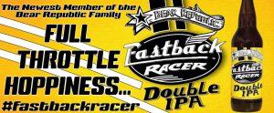 Bear Republic® Fastback Racer Double IPA™ Added to Seasonal Lineup