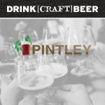 Drink Craft Beer Acquires Pintley Assets