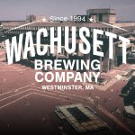 Wachusett Pop-Up Brings Recently Launched 'Brew Yard' to Boston