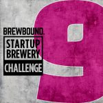 Startup Brewery Challenge 9: Compete for $5,000 and a Trip to Beervana