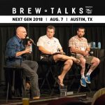 Brew Talks Next Gen 2018: Texas To-Go Sales, State of the Industry and More (Video)