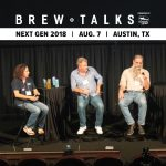Brew Talks Next Gen 2018: State of Craft in Texas, Increasing Competition and More (Video)