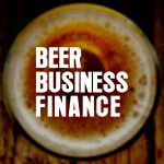 Beer Business Finance: The Economics of 'Craft-on-Craft' Acquisitions