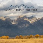 Next Generation Leadership Guides Grand Teton Brewing During Uncertain Times