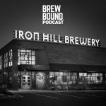Brewbound Podcast Episode 36: Iron Hill Brewery on Future Growth Plans and Innovation