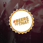 Beer Growth initiative's 'Beers to That' Campaign Launches in Austin
