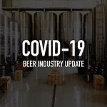 COVID-19 Roundup: TTB Postpones Excise Tax Payments; Craftworks Lays Off 18,000 Employees