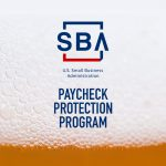 Craft Brewers Share Concerns Over Payroll Protection Program Changes